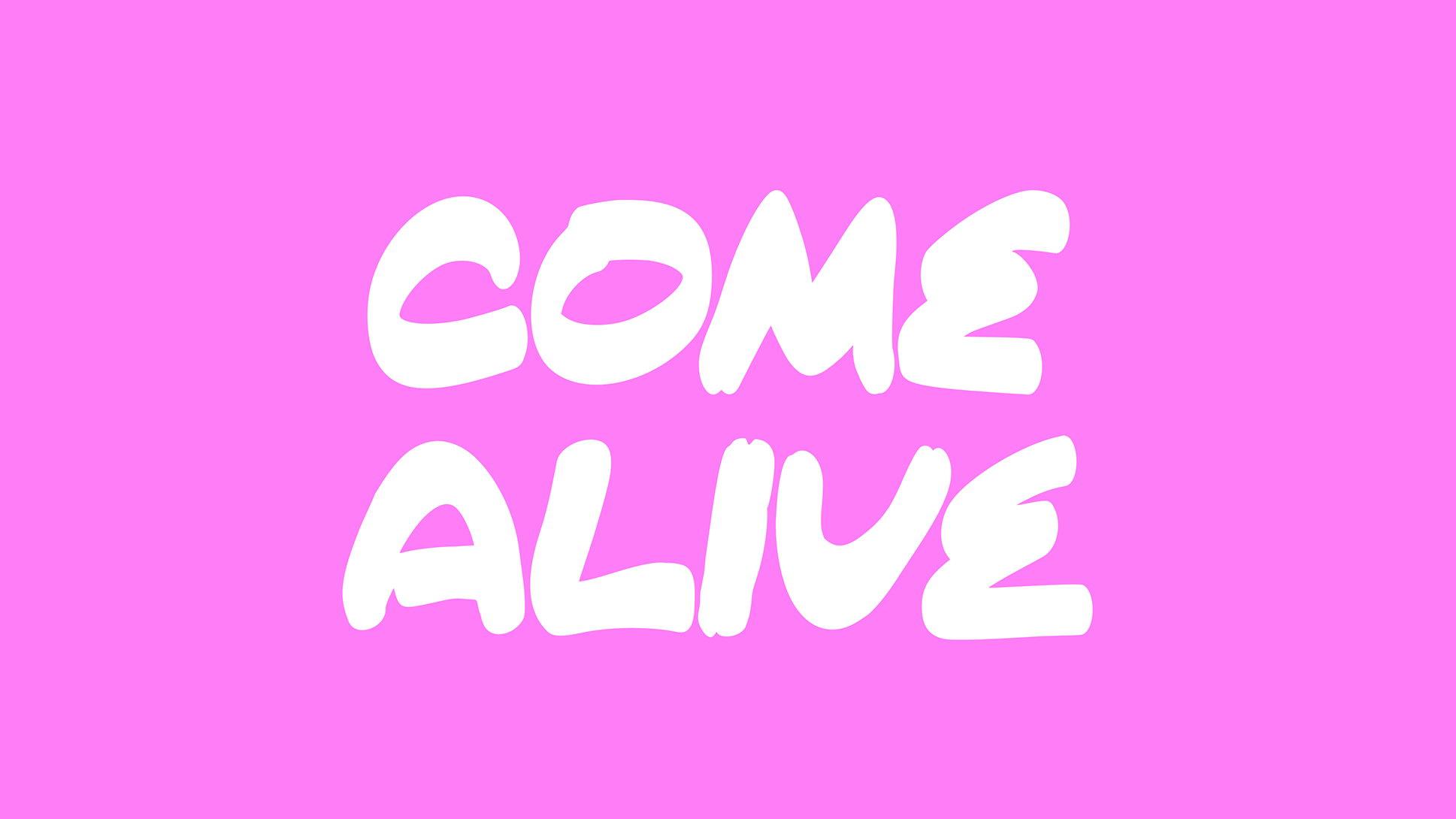 come_alive-1