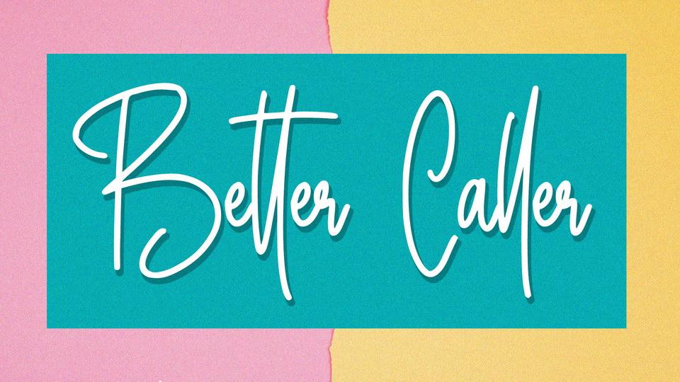 better_caller