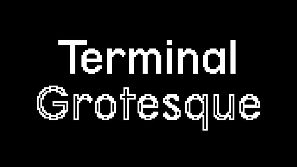 terminal_grotesque