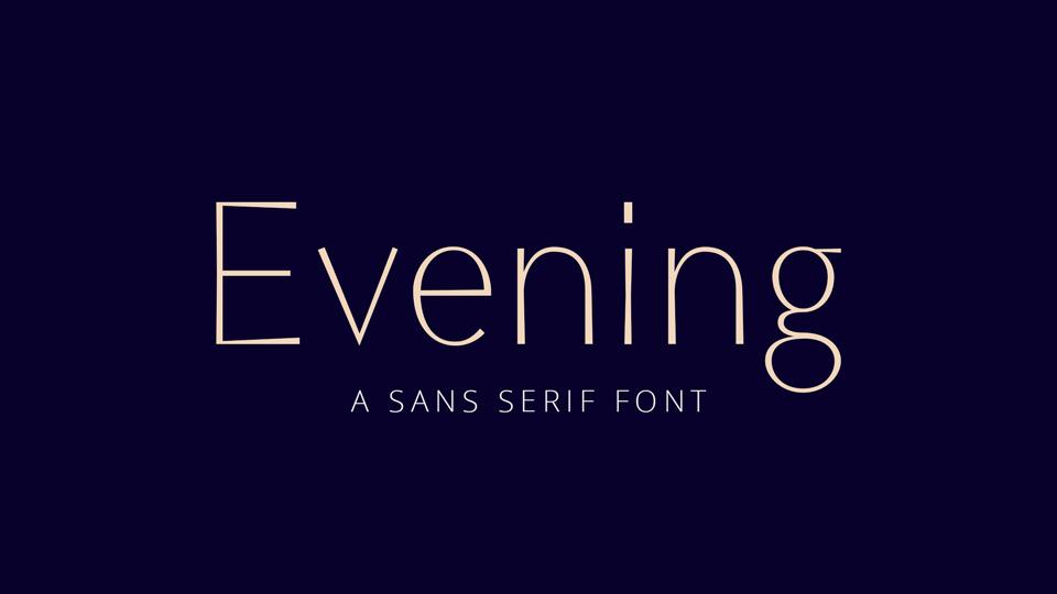 evening font