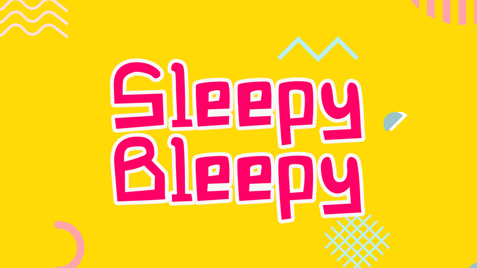 sleepy_bleepy