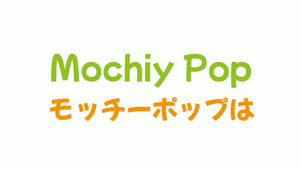 mochiypop
