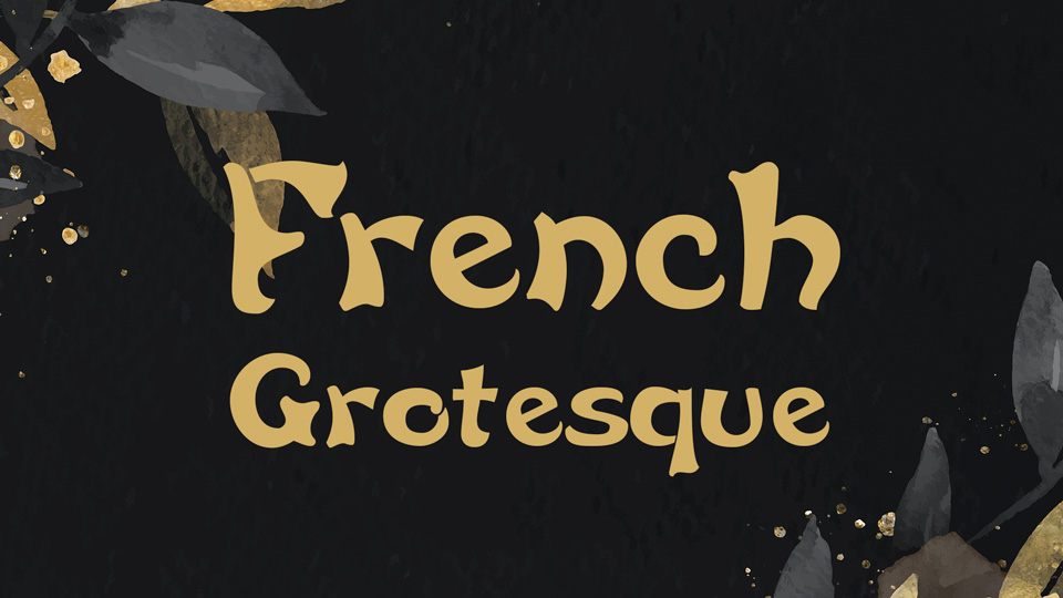 french_grotesque