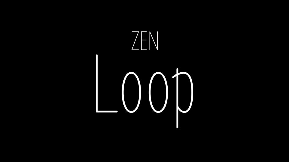 zen_loop